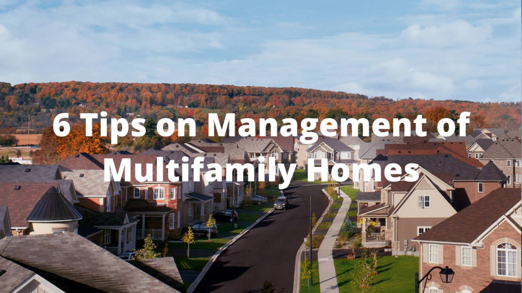 6 Tips on Management of Multifamily Homes